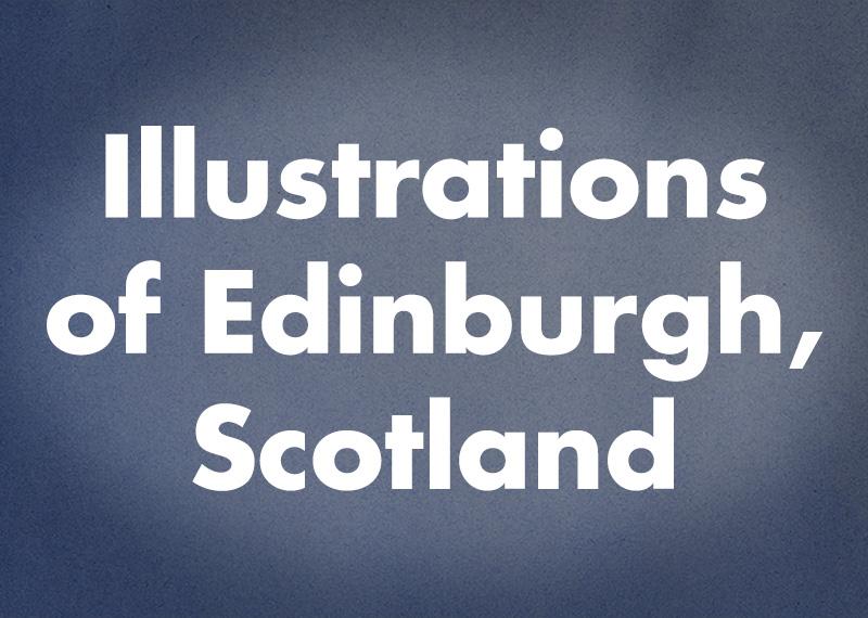 Illustrations of Edinburgh